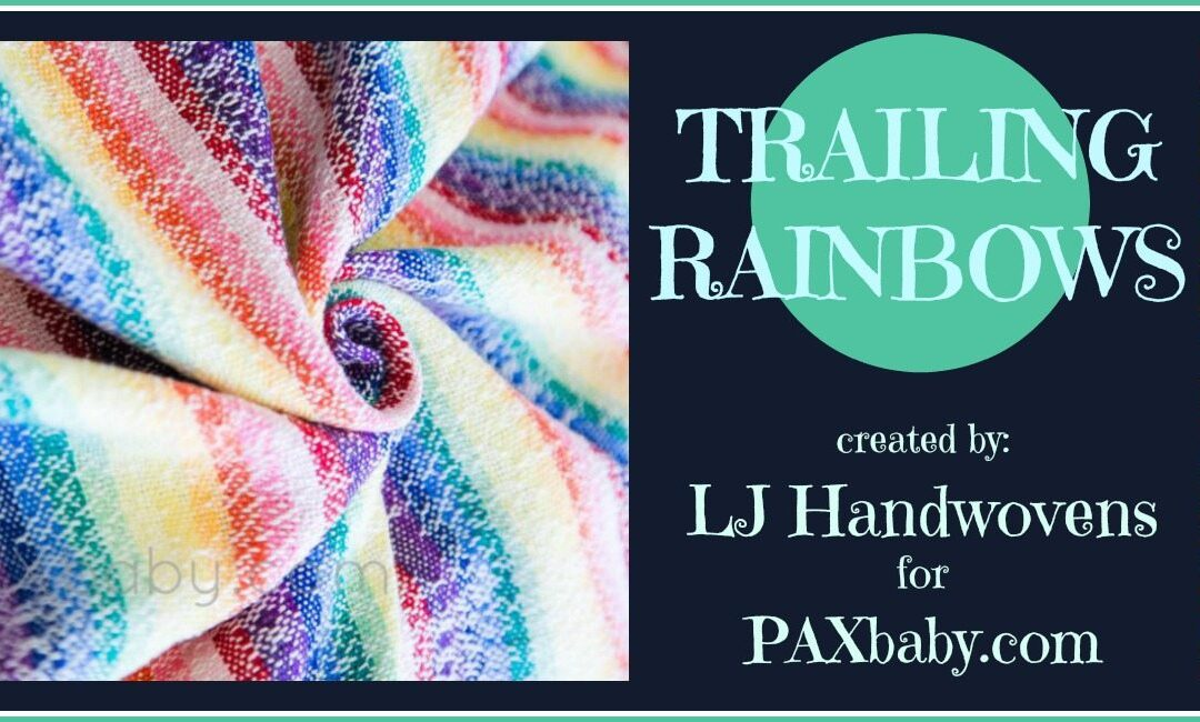 Trailing Rainbows – LJ Handwovens